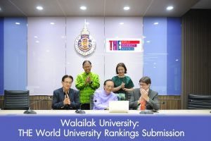 President of Walailak University presided over the first submission to the THE World University Rankings on Tuesday, 30th March 2021