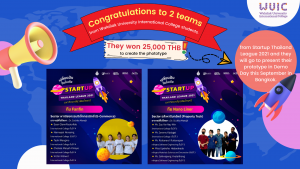 Congratulations to 2 teams from Walailak University International College students. They won 25,000 THB to create the phototype from Startup Thailand League 2021